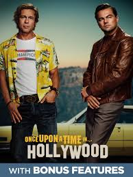 Once Upon a Time in Hollywood is Worth Your Time
